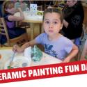 Ceramic Painting Fun Day